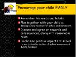 encourage your child early