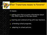 what transitions means to parents