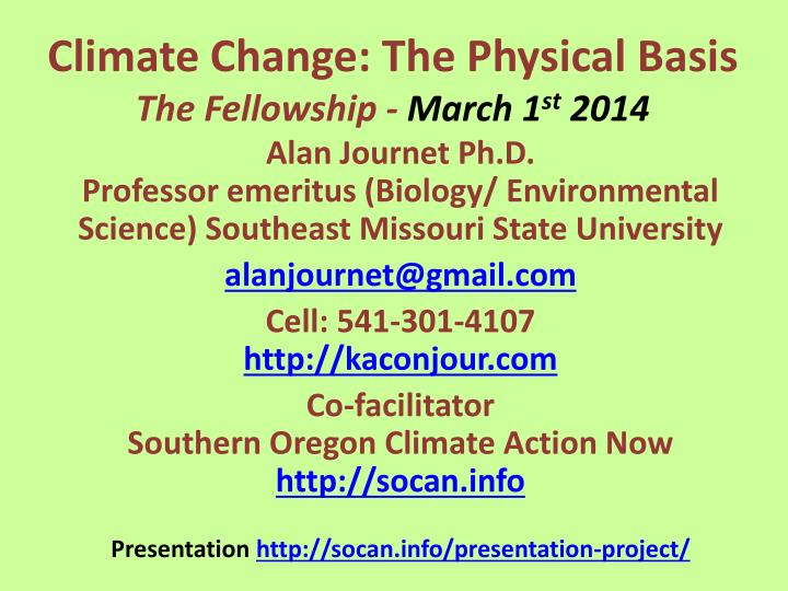 climate change the physical basis the fellowship march 1 st 2014 n.