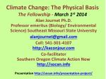 climate change the physical basis the fellowship march 1 st 2014
