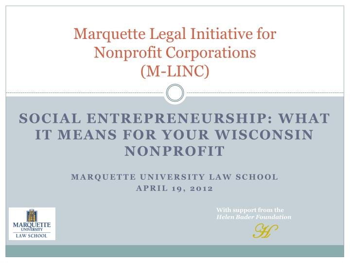PPT - Marquette Legal Initiative for Nonprofit Corporations