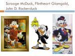 scrooge mcduck flintheart glomgold john d rockerduck