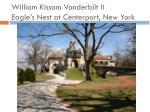 william kissam vanderbilt ii eagle s nest at centerport new york