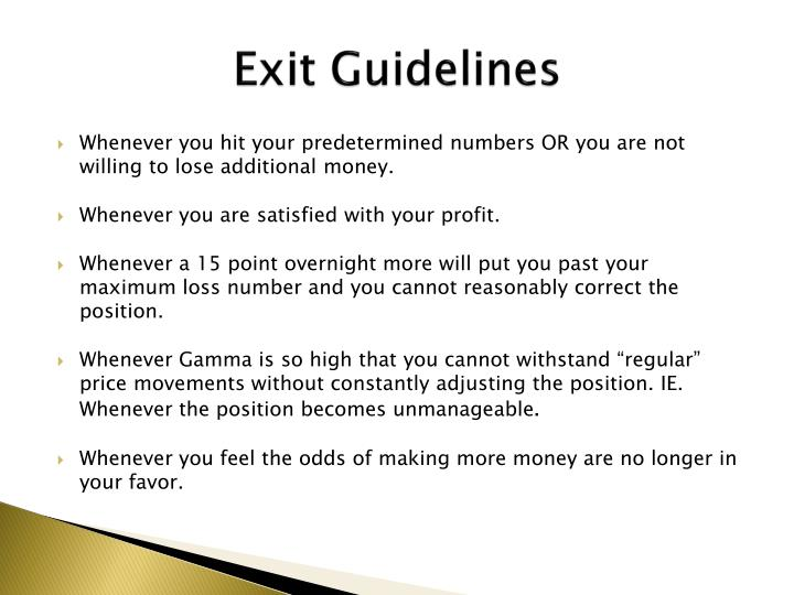 Exit Guidelines