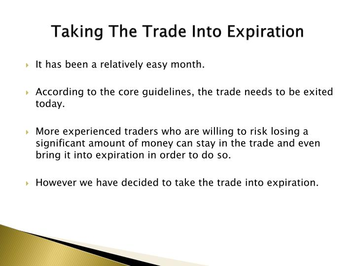 Taking The Trade Into Expiration