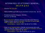 interim reg of attorney general 28 c f r 72 3