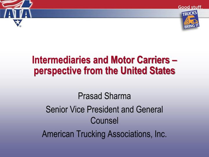 intermediaries and motor carriers perspective from the united states n.