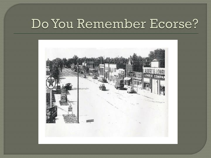 do you remember ecorse n.
