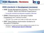iaqg standards in development revisions