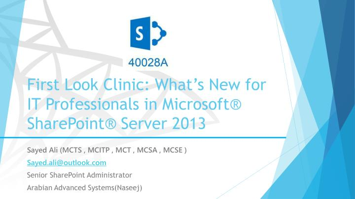 first look clinic what s new for it professionals in microsoft sharepoint server 2013 n.