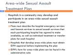 area wide sexual assault treatment plan