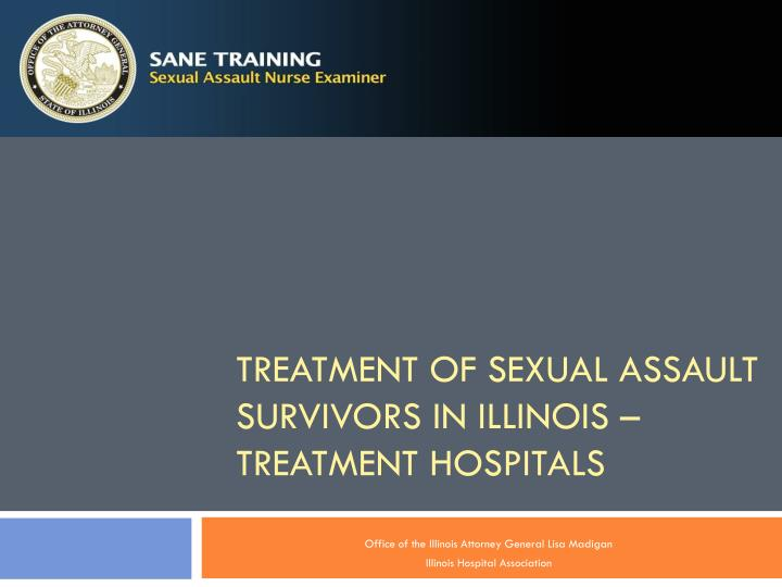 treatment of sexual assault survivors in illinois treatment hospitals n.