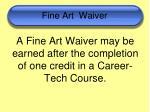 fine art waiver
