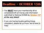 deadline october 15th