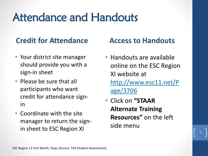 Attendance and handouts