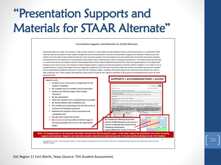 """Presentation Supports and Materials for STAAR Alternate"""