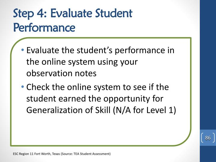 Step 4: Evaluate Student Performance