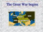 the great war begins