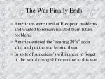 the war finally ends