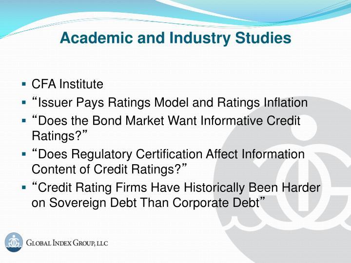 Academic and Industry Studies