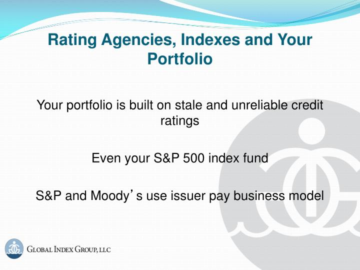 Rating agencies indexes and your portfolio