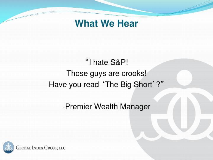 What we hear