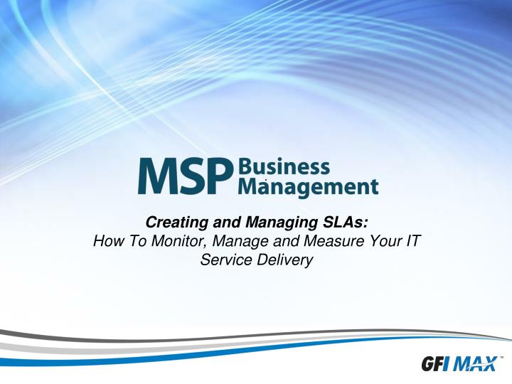 creating and managing slas how to monitor manage and measure your it service delivery n.