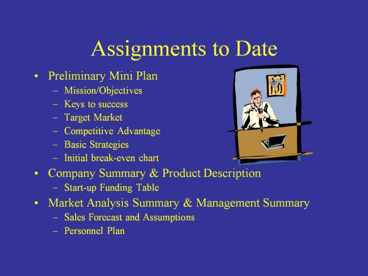 Assignments to Date