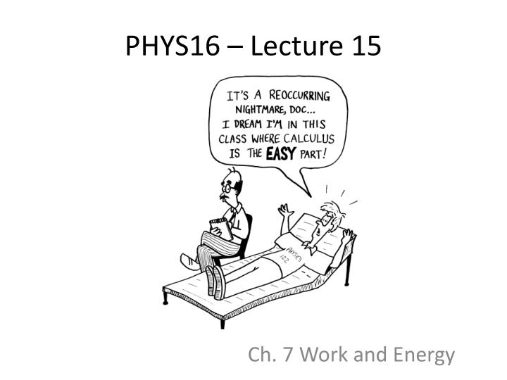 phys16 lecture 15 n.