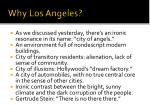 why los angeles