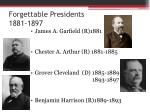 forgettable presidents 1881 1897