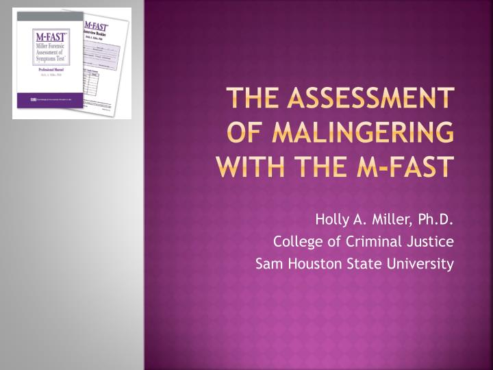 the assessment of malingering with the m fast n.