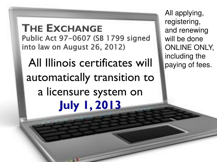the exchange public act 97 0607 sb 1799 signed into law on august 26 2012 n.