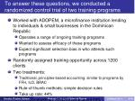 to answer these questions we conducted a randomized control trial of two training programs