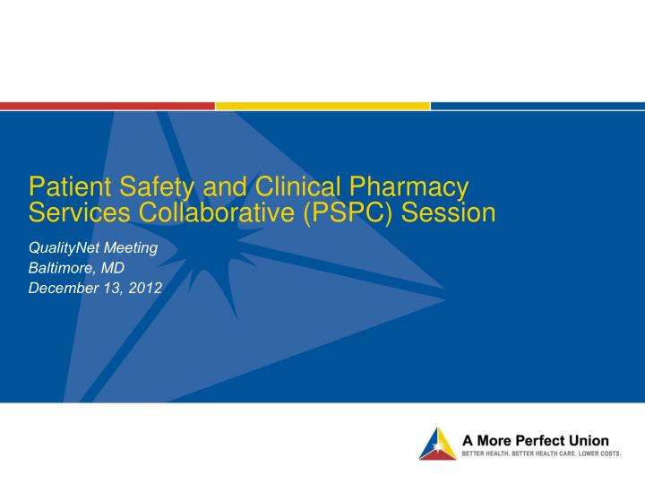 patient safety and clinical pharmacy services collaborative pspc session n.