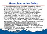 group instruction policy