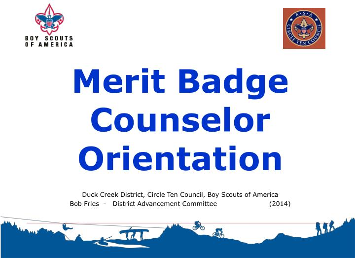 merit badge counselor orientation n.