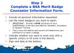 step 2 complete a bsa merit badge counselor information form