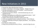 new initiatives in 2011