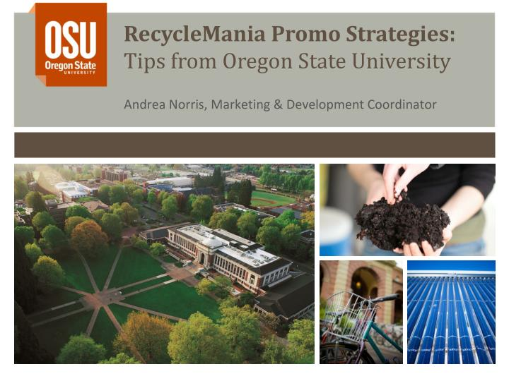 recyclemania promo strategies tips from oregon state university n.