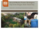 recyclemania promo strategies tips from oregon state university