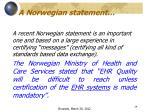 a norwegian statement