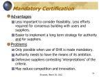 mandatory certification