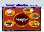 industrialization 1865 1901