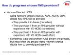 how do programs choose fms providers1