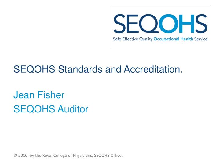 seqohs standards and accreditation n.
