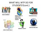 what will wtp do for students cont
