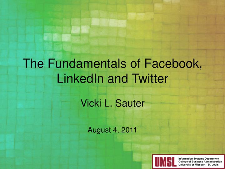 the fundamentals of facebook linkedin and twitter n.