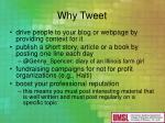 why tweet