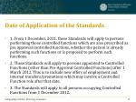 date of application of the standards